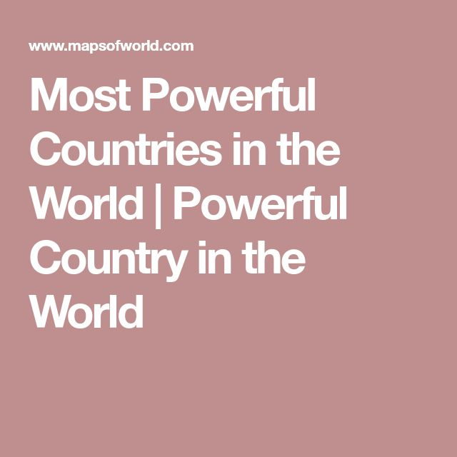 Best Worlds Top Ten Images On Pinterest Top Ten Worldmap - World's 4th most powerful country