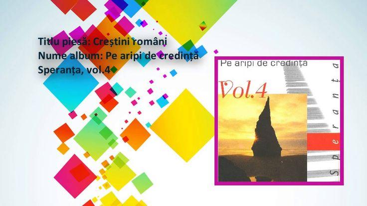 Speranta vol. 4 - Crestini romani, Marius Gorcea