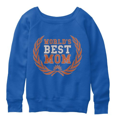 """Best mother's in the World"" Very LIMITED EDITION only 100 units on the worldBELLA CANVAS Women's Slouchy SweatshirtMore Product https://teespring.com/stores/mothers-day-celebrate  Guaranteed safe and secure checkout via:   Paypal 