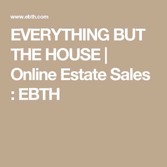 Check out this website.  I'm a little obsessed EVERYTHING BUT THE HOUSE | Online Estate Sales : EBTH