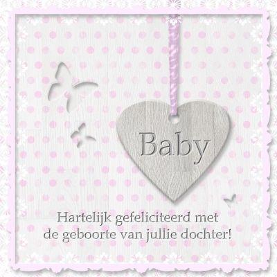 van harte gefeliciteerd geboorte dochter Van Harte Gefeliciteerd Met De Geboorte Van Jullie Dochtertje  van harte gefeliciteerd geboorte dochter