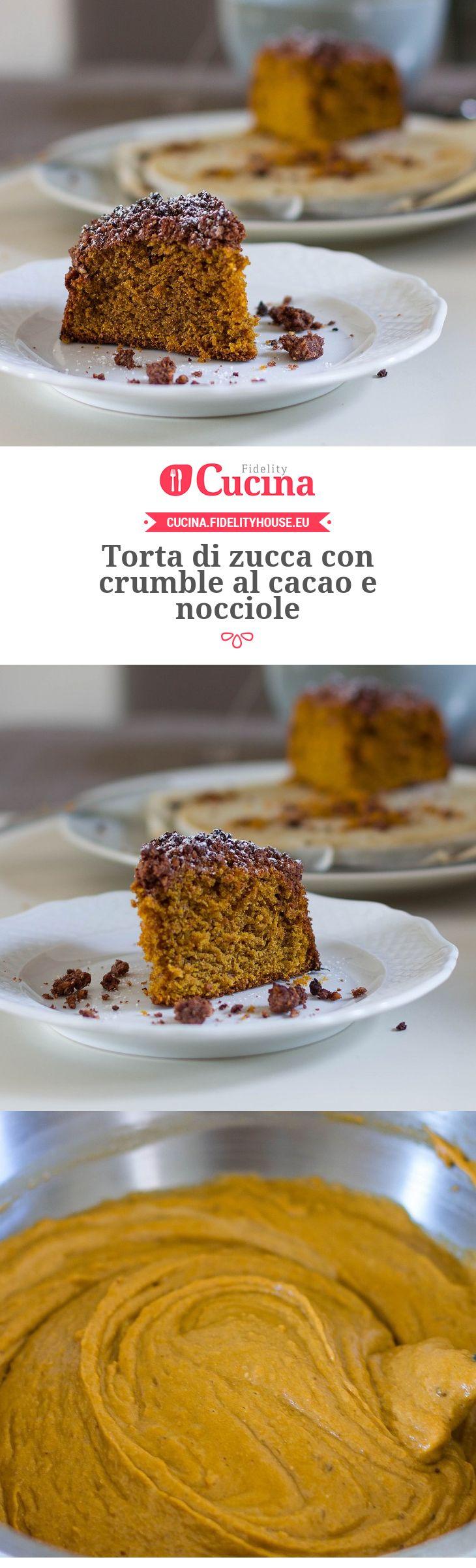 #Torta di #zucca con crumble al #cacao e #nocciole della nostra utente Alessia. Unisciti alla nostra Community ed invia le tue ricette!