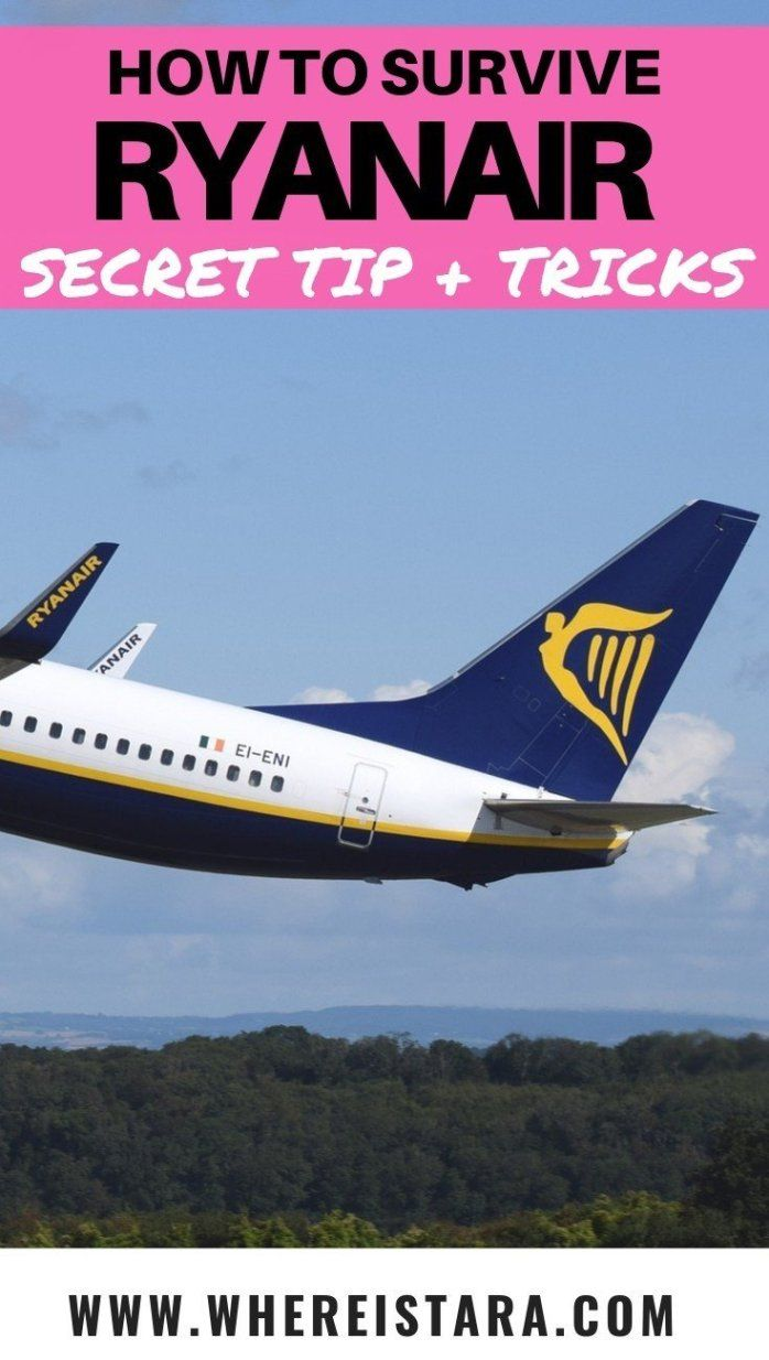 Secret Tips And Tricks For Flying Ryanair Where Is Tara Ryanair Traveling By Yourself Fun To Be One