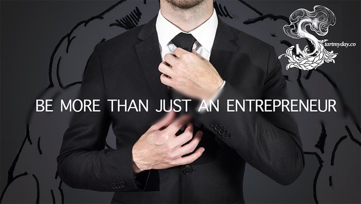 Be more than just an entrepreneur. Find your talent & be successful with it