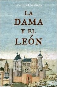 """""""La dama y el león"""", published by Editorial Planeta (2006)"""