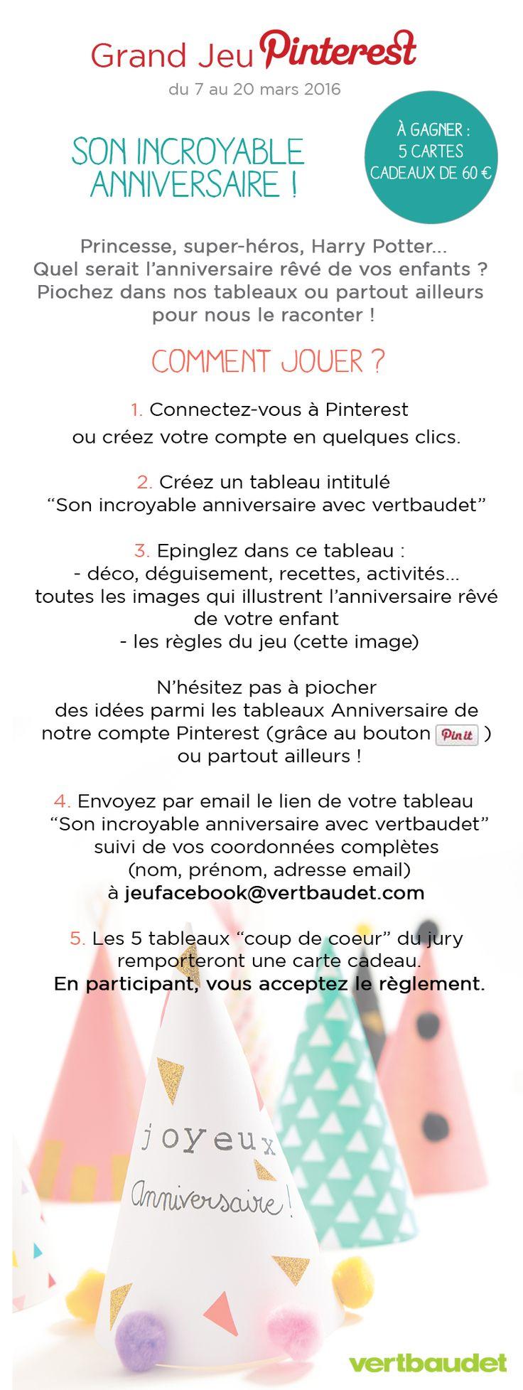 Jouez au #GrandJeu #SonIncroyableAnniversaire avec @vertbaudet et tentez de gagner 5 cartes cadeaux de 60€ ! P.S. : pensez à ré-épingler ces règles du jeu dans votre tableau ! Règlement : http://vbdt.fr/jeupinterestanniv
