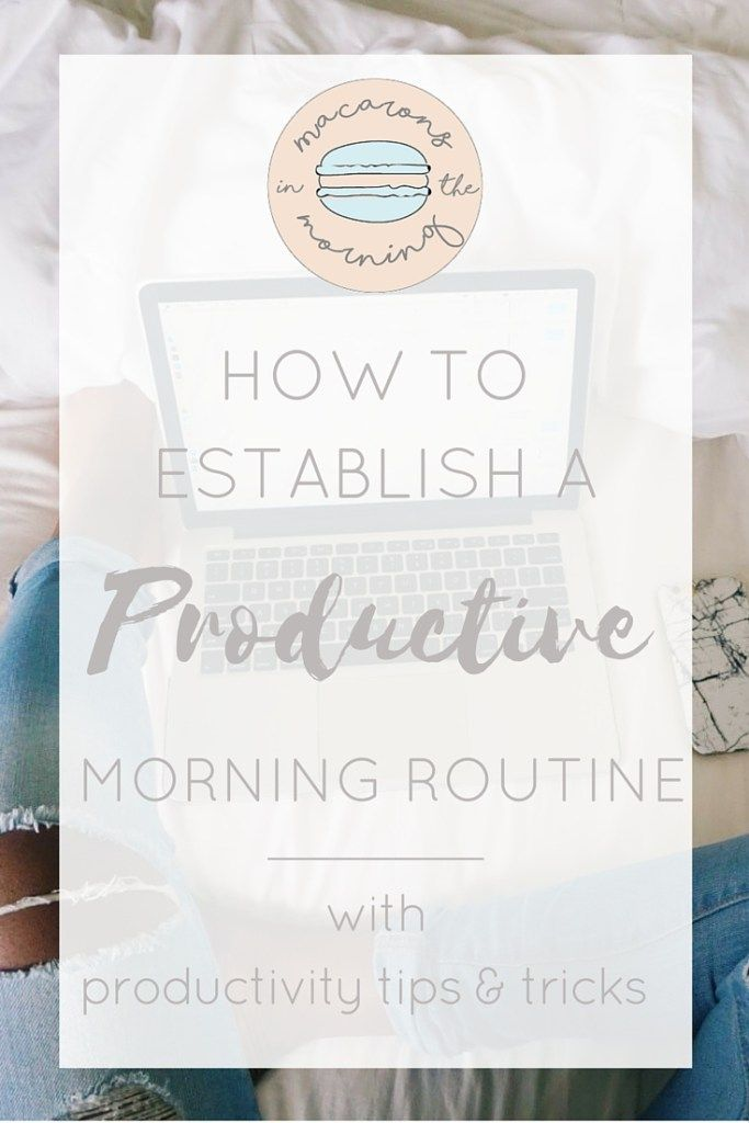 How to Establish a Morning Routine for Productivity