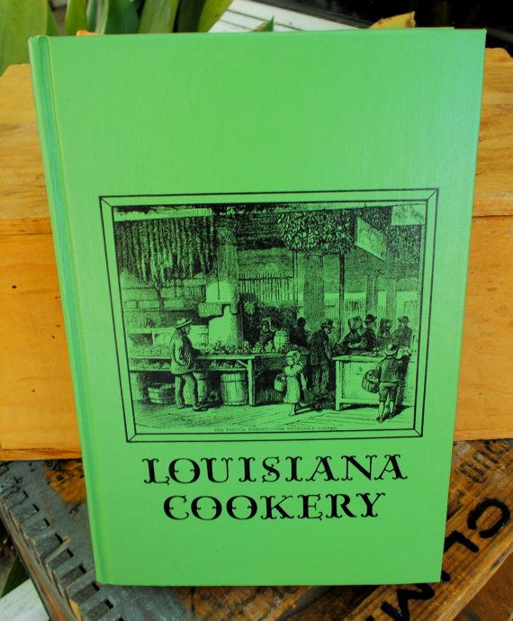 Cajun French Mary Land LOUISIANA COOKERY 1954 by prissyantiques