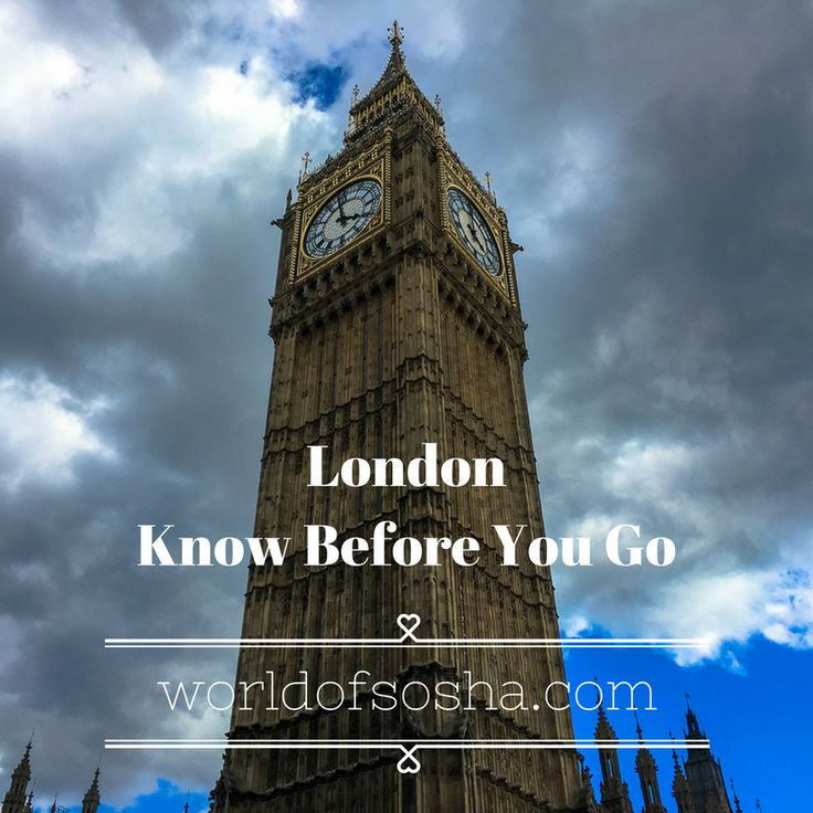 Know before you go, London