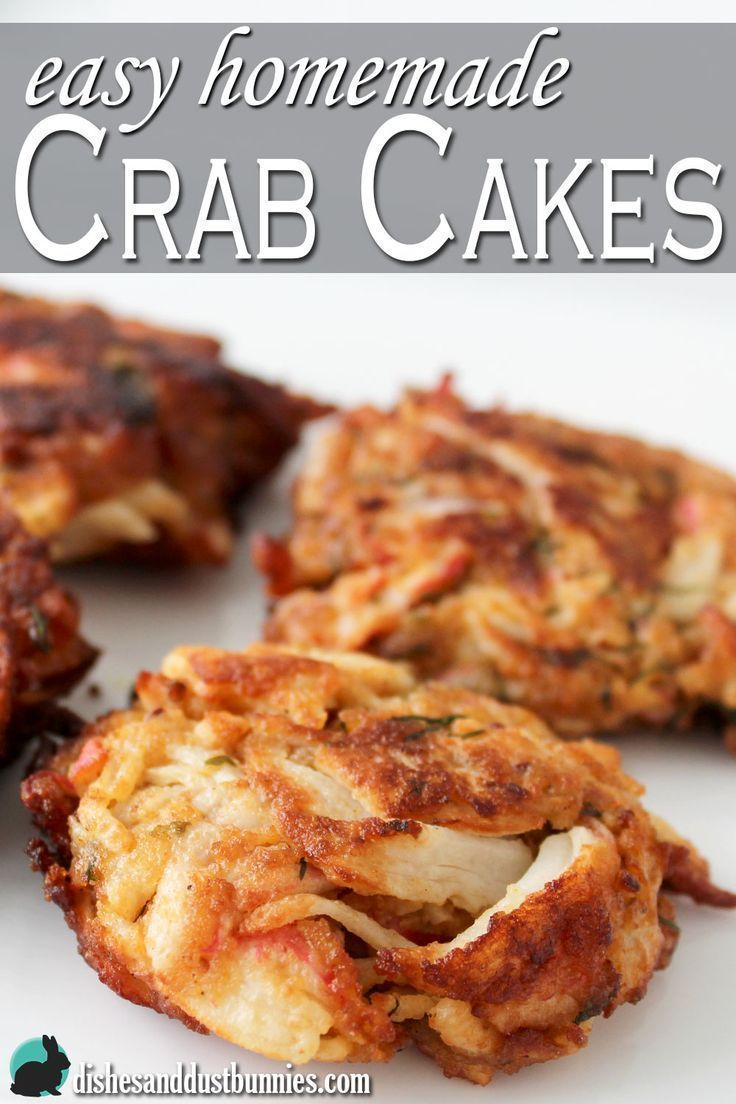 Easy Homemade Crab Cakes from http://dishesanddustbunnies.com