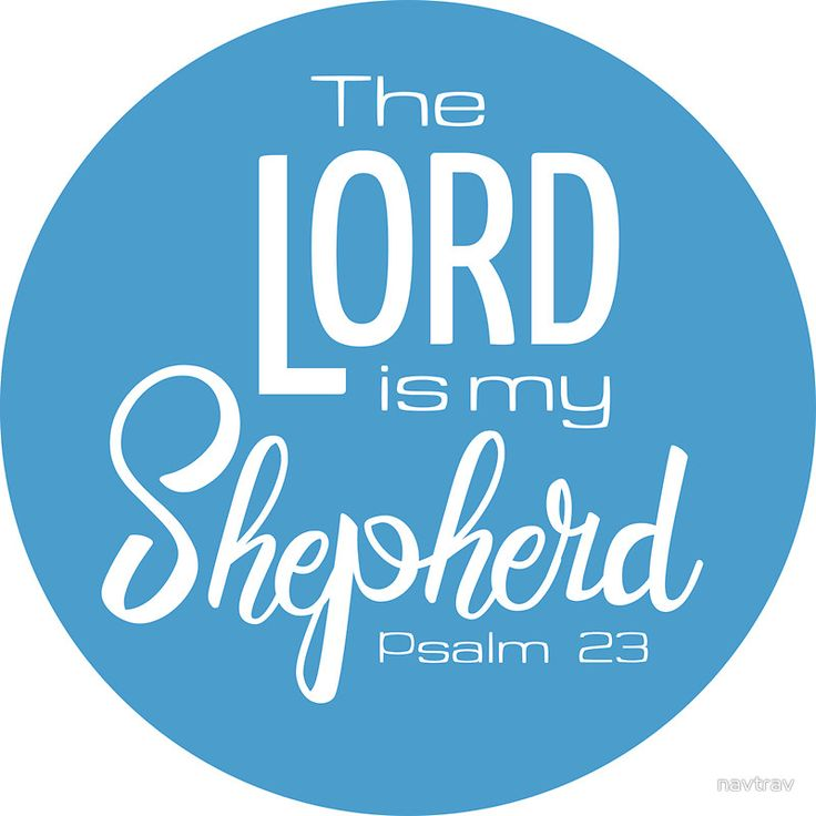 The Lord is my Shepherd - Psalm 23 - blue by navtrav