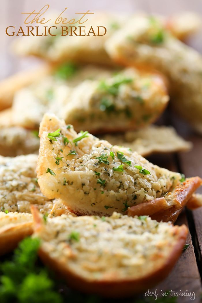 the BEST Garlic Bread from chef-in-training.com