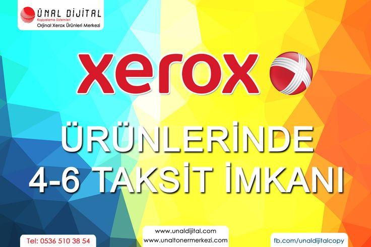 XEROX ÜRÜNLERİ 4-6 TAKSİT İMKANI İLE! www.unaltonermerkezi.com - 0536 510 38 54 #xerox