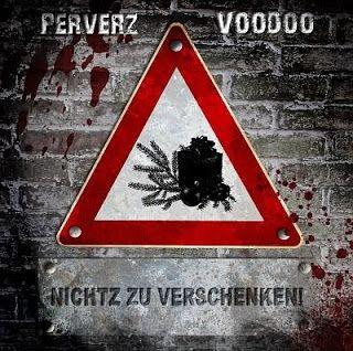 Deutscher Untergrund Rap: Perverz & Voodoo - Nichtz Zu Verschenken 1