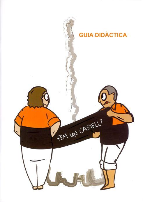 58. Fem un castell? Guia didàctica (1) | Camp d'Aprenentatge de Tarragona