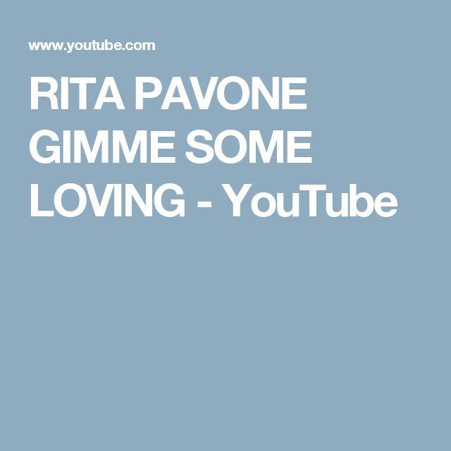 RITA PAVONE GIMME SOME LOVING - YouTube