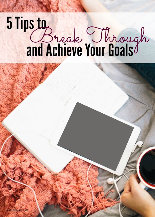 Ready to make a breakthrough? Here are 5 tips that will help you bust past your plateau and move towards achieving your goals.