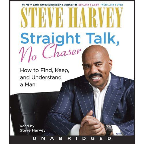 """Another must-listen from my #AudibleApp: """"Straight Talk, No Chaser"""" by Steve Harvey, narrated by Steve Harvey."""