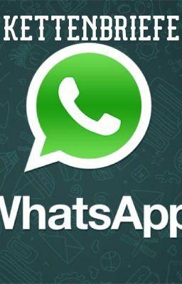 Whatsapp- Kettenbriefe - Der was-willst-du-von-mir-sein