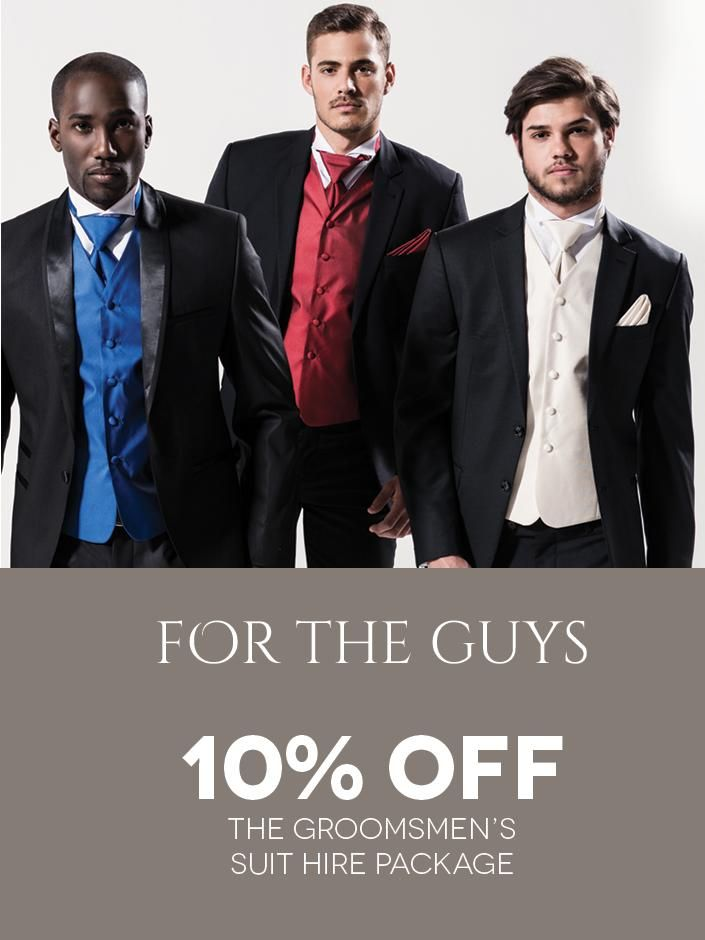 For the Guys! get 10% your groomsmen's or bestmen's suit hire package from Eurosuit. Click to View or Find Out More