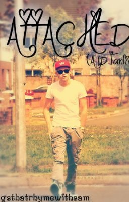 Attached (A One Direction Fanfic) Read read read its so GOOOD! Niall Horan One Direction Fanfiction love read write