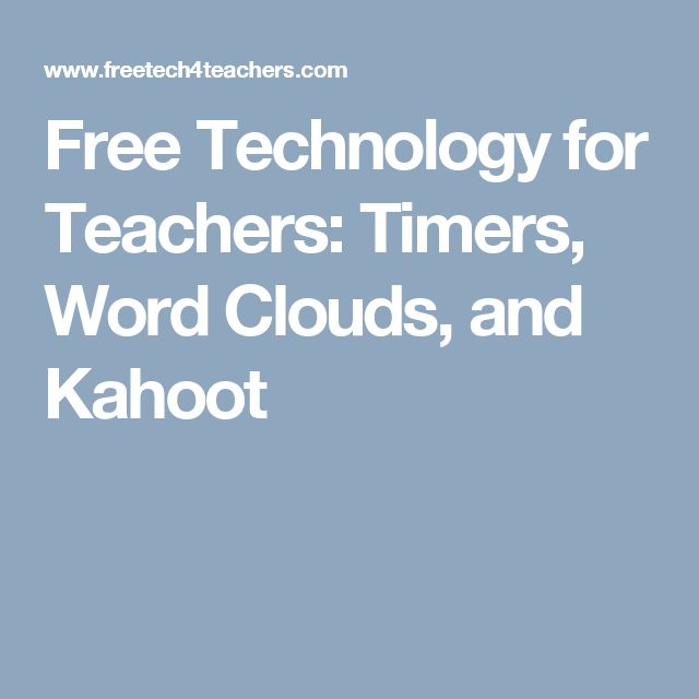 Free Technology for Teachers: Timers, Word Clouds, and Kahoot