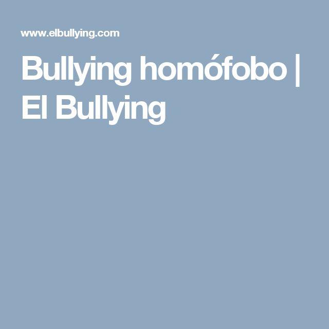 Bullying homófobo | El Bullying