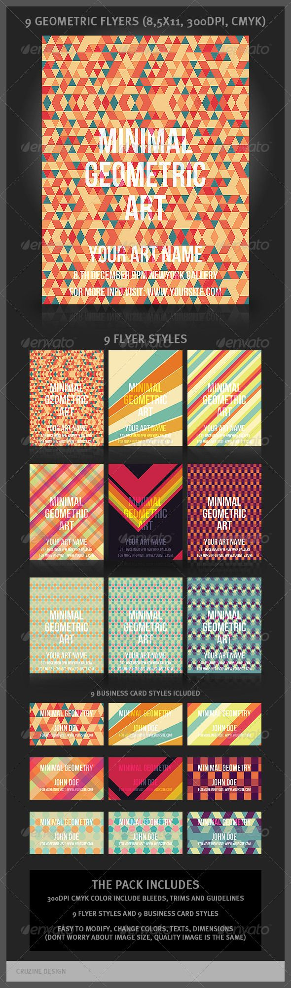 9 Geometric Flyers and Business Cards A modern and unique flyers, posters, invitations design for your next project. The final package you download includes 9 flyer styles and 9 business card styles. For any help regarding this file, please feel free to contact me through my profile page and I'll be glad to offer support. http://startupstacks.com/print-templates/9-geometric-flyers-business-cards.html - free download