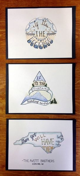 "My friend and I made these hand drawn and water colored lyrics from the Avett Brothers song ""If It's the Beaches"". Click and vote! Takes 2 seconds—they won't send you any emails  http://www.wishpond.com/sbpc/177489?entry_id=715695&scid=81749&type=Merchant"