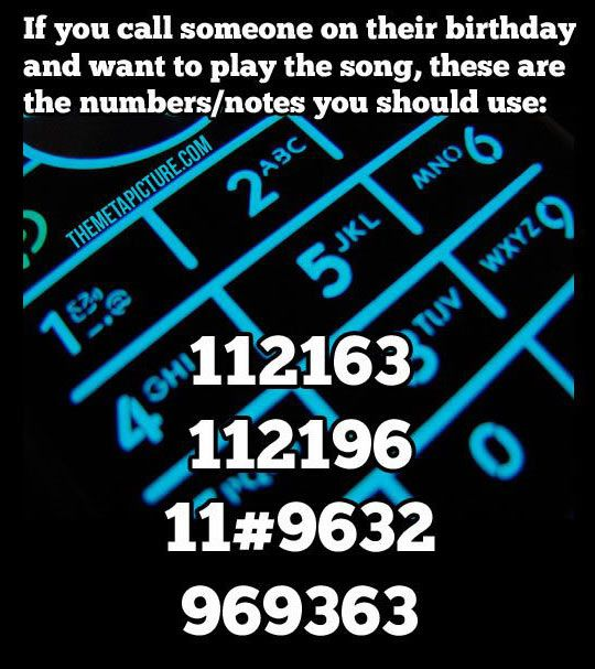 How to play happy birthday to someone using your telephone keypad! Totally doing this!
