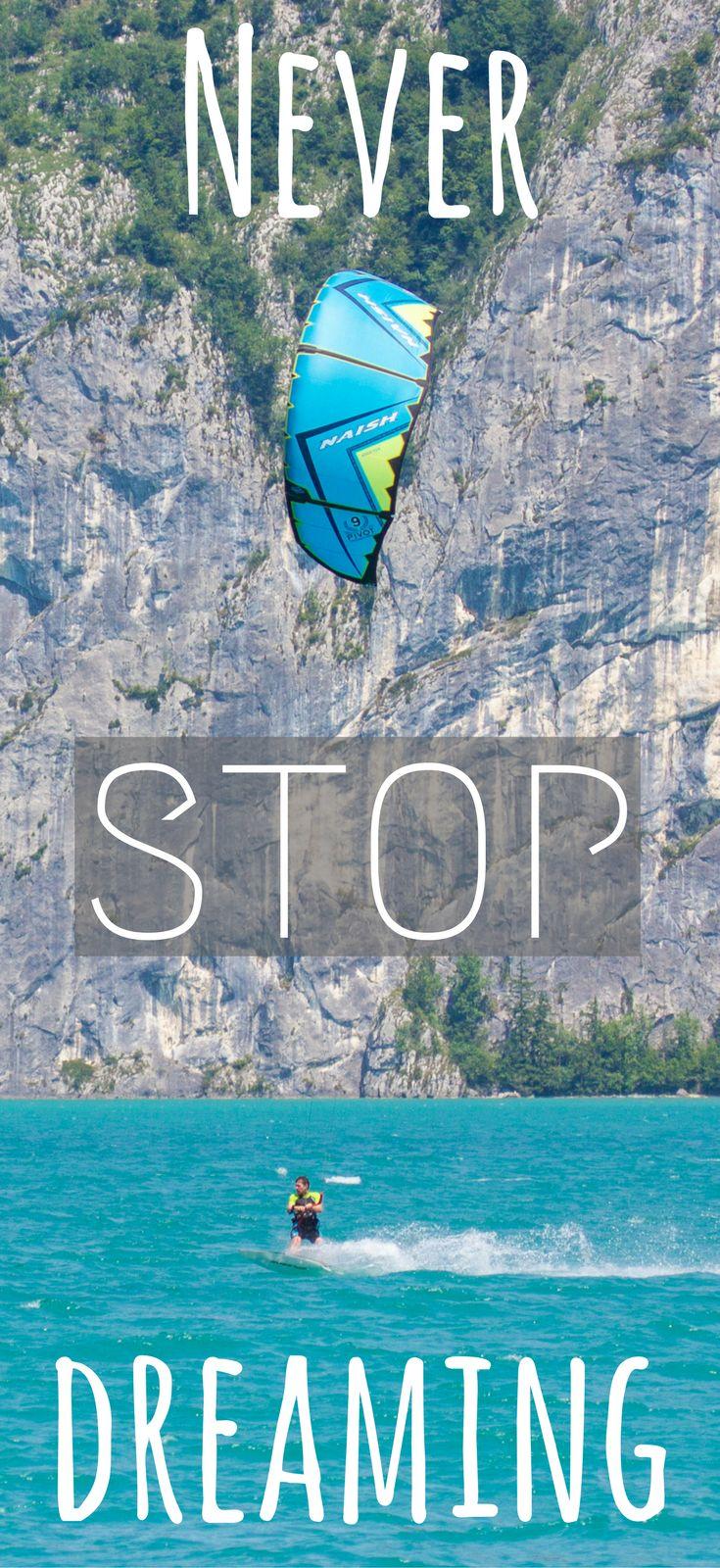 Never stop dreaming! Lerne Kitesurfen und erfülle dir einen lang ersehnten Traum. Kitesurfen bedeutet Freiheit, Beweung und Abenteuer. Hier findest jede Menge Infos wie du dich vor und nach dem Kitekurs aufs Kitesurfen vorbereitest. #kiteboarding #wolfgangsee #kiteshop