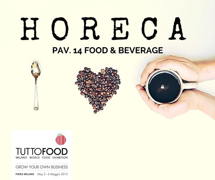 TUTTOFOOD 2015 | HORECA FOOD & BEVERAGE #Tuttofood2015 #Milano