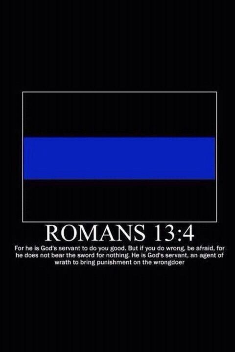 Thin blue line. I'm not much of a religious person, but this is great!