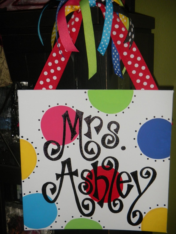 This website has some darling signs! I need to make some of these!!: Teacher Doors, Teacher Gifts, Polka Dots, Gifts Ideas, Teacher Signs, Cute Signs, Names Signs, Doors Signs, Classroom Doors