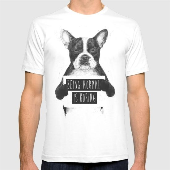 Being normal is boring by Balazs Solti @society6 #french #bulldog #dog #dogs #pet #pets #normal #cute #tee #tshirt #shirt #women #men #clothes #clothing #apparel #products #chic #fashion #style #gift #idea #society6 #design #shop #shopping #buy #sale #fun #accessory #accessories #art #contemporary #cool #hip #awesome  #sweet