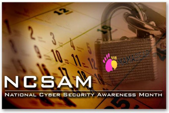 October is National Cyber Security Awareness Month (NCSAM) and the makers of MamaBear Family Safety App are helping raise awareness about the importance of cyber safety.
