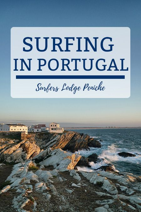7 reasons why the Surfers Lodge Peniche in Portugal is a dream for surfers! #portugal #surfing #surfcamp #surferslodge #traveling #travel #surfvacation