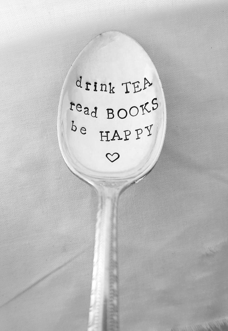 drink TEA read BOOKS be HAPPY Hand Stamped Spoon, Custom, Personalized, Book, Valentine's Day, Girlfriend, Wife, Birthday, Best Friend Gift by SweetMintHandmade on Etsy https://www.etsy.com/listing/481230971/drink-tea-read-books-be-happy-hand