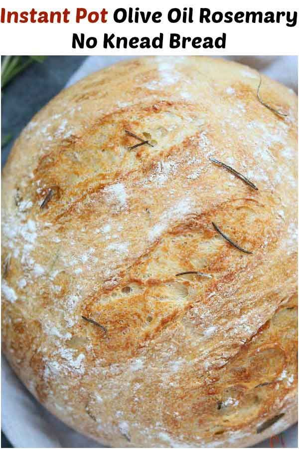 Instant Pot Olive Oil Rosemary No Knead Bread Recipe Recipes