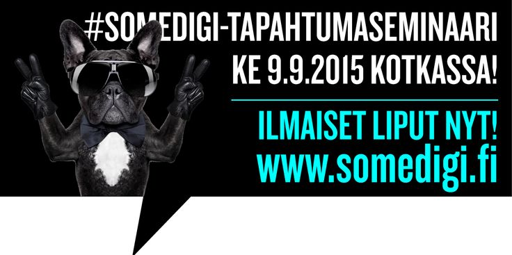 www.somedigi.fi -seminaarin kutsubanneri #attitude #dog #somedigi #digitalist #Vellamo #Kotka #Finland