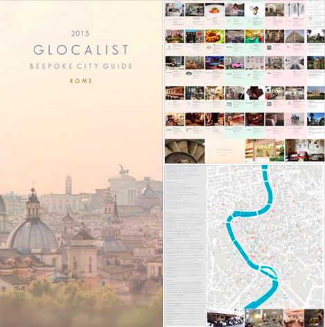 GLOCALIST. 1st edition Rome Map of Rome with a selection of the best places (gastronomy, clothing, design, jewelry, gallery of art) and culture, history, museums, churches, inside tips.