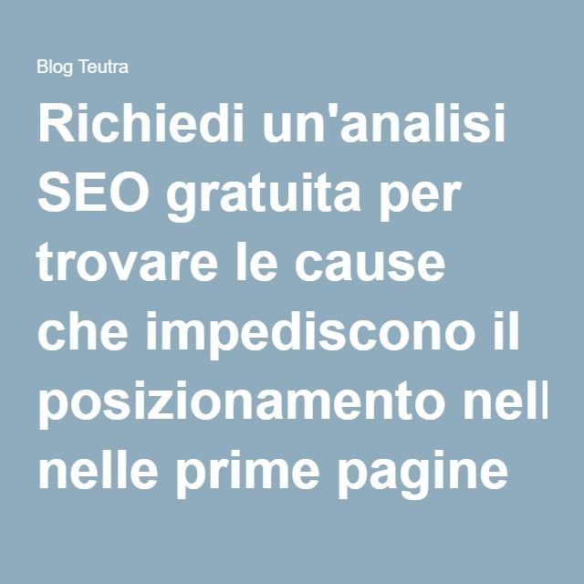 Richiedi un'analisi SEO gratuita per trovare le cause che impediscono il posizionamento nelle prime pagine dei motori di ricerca del tuo sito web. #webdesign #webagency #wordpress #website #sitoweb #seo #posizionamento #webmarketing #seotips #localseo #marketing #socialmedia #business #company