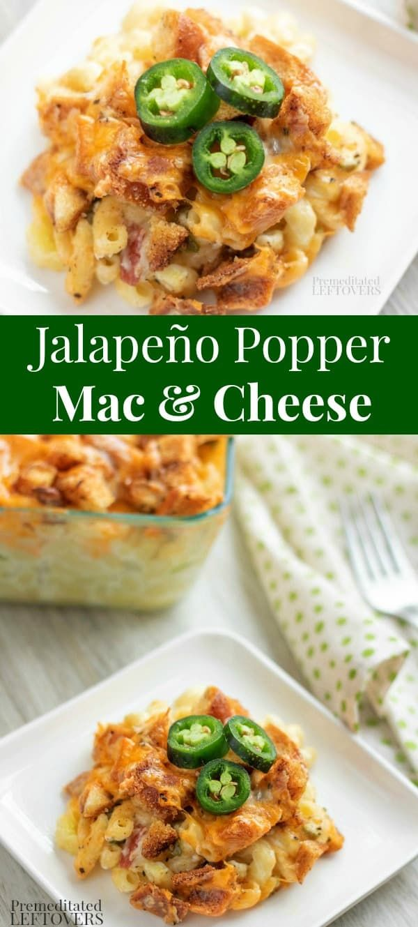 This Baked Jalapeno Popper Macaroni And Cheese Recipe Is Creamy