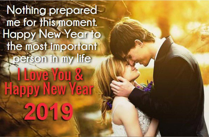 Happy New Year I Love You 2019 Wishes Happy New Year Love Quotes Happy New Year Love New Year Wishes Messages