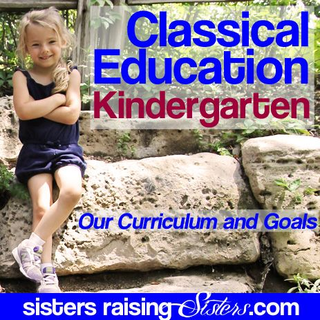 Lots of resources and information for anyone planning to start classical education kindergarten including curriculum recommendations.