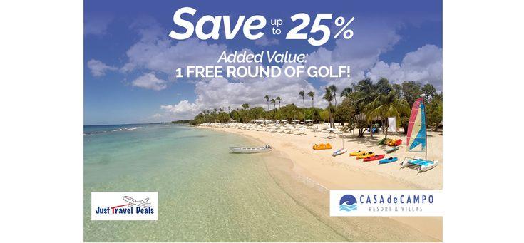 Hi Save up to 25% + enjoy 1 FREE round of golf at Casa de Campo Resort & Villas