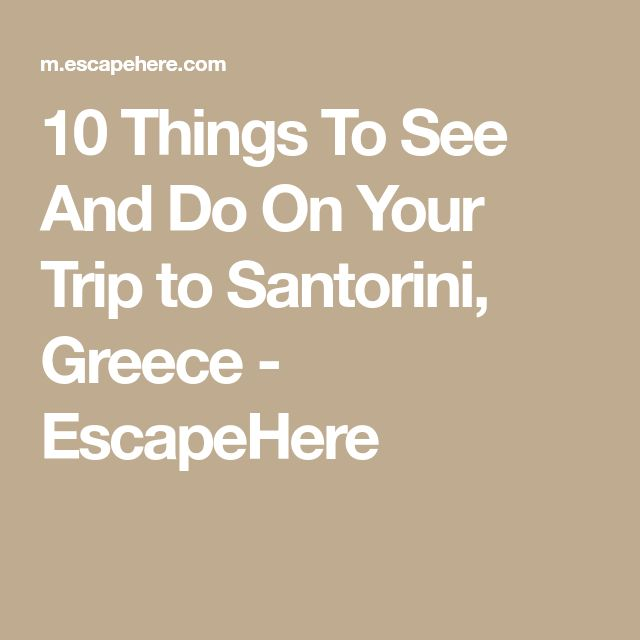 Melhores Ideias De Santorini Honeymoon No Pinterest Lua De - 10 things to see and do on your trip to santorini greece