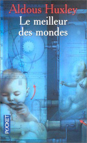 Le Meilleur des mondes de Aldous Huxley http://www.amazon.fr/dp/2266128566/ref=cm_sw_r_pi_dp_IL8ivb1YDWYY9