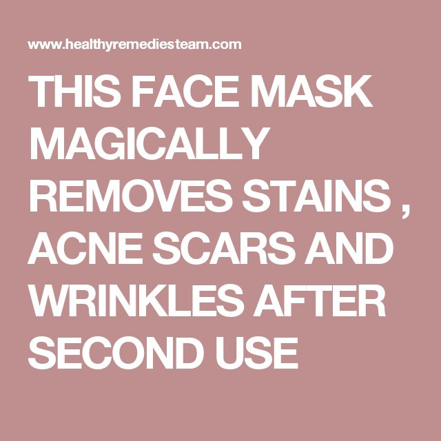 THIS FACE MASK MAGICALLY REMOVES STAINS , ACNE SCARS AND WRINKLES AFTER SECOND USE