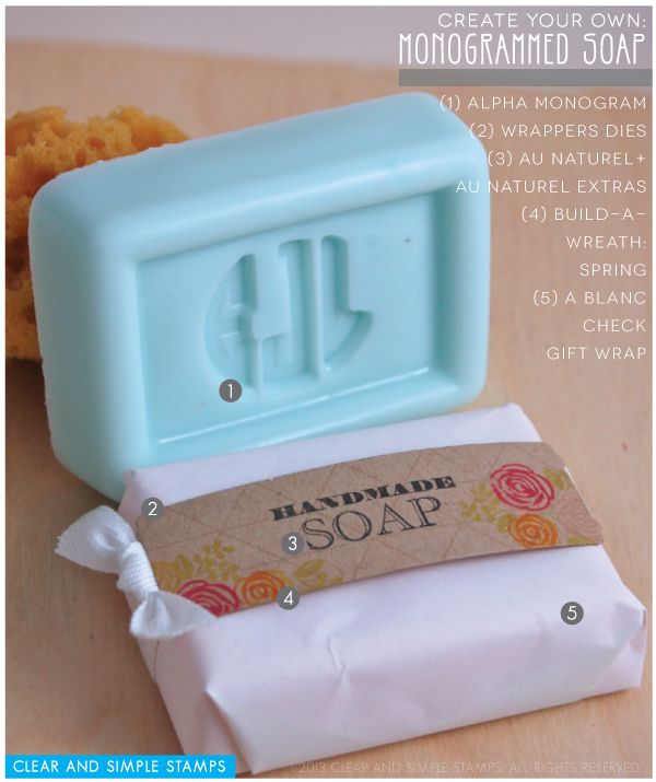 Monogram Soap   Clear and Simple Stamps Alpha Monogram - full supply list on blog